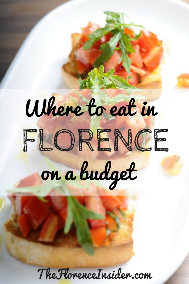 Where To Eat In Florence On A Budget The Florence Insider